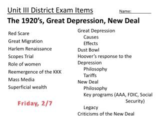 Unit III District Exam  Items Name:	   	 The 1920's, Great Depression, New Deal