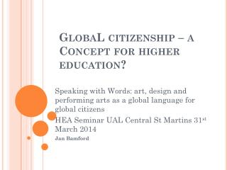 GlobaL  citizenship – a Concept for higher education?