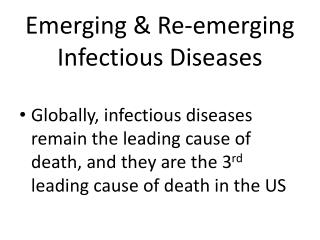 Emerging & Re-emerging  Infectious Diseases