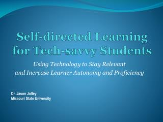 Self-directed Learning for Tech-savvy Students
