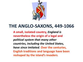 THE ANGLO-SAXONS, 449-1066