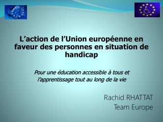 L'action de l'Union européenne en  faveur des personnes en situation de  handicap