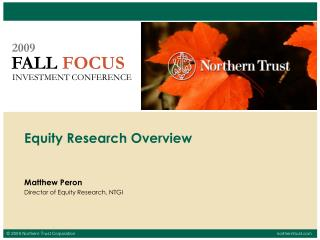 Matthew Peron Director of Equity Research, NTGI