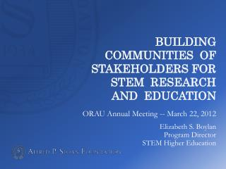 Building  Communities  of Stakeholders for   STEM  research  and  education