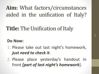 Do Now: Please take out last night's homework, just need to check it .