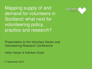 Presentation to the Voluntary Sector and Volunteering Research Conference