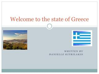 Welcome to the state of Greece