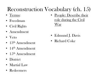 Reconstruction  Vocabulary ( ch .  15)