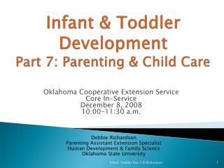 Infant & Toddler Development Part 7: Parenting & Child Care
