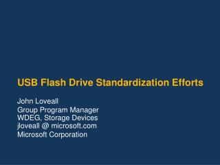 USB Flash Drive Standardization Efforts