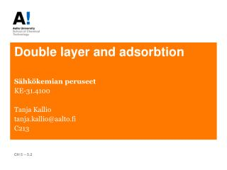 Double layer and  adsorbtion