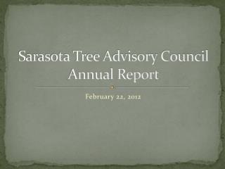Sarasota Tree Advisory Council Annual Report