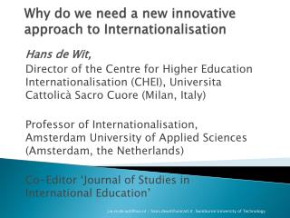 Why do we need a new innovative approach to  Internationalisation