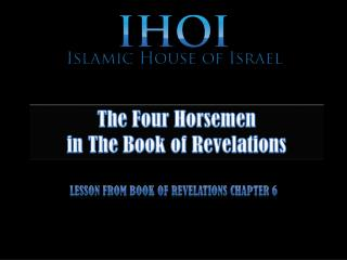 The Four Horsemen  in The Book of Revelations