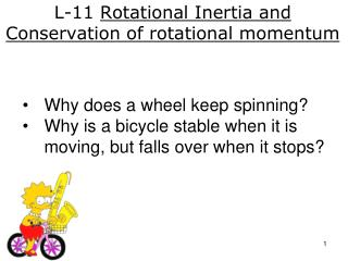 L-11  Rotational Inertia and Conservation of rotational momentum