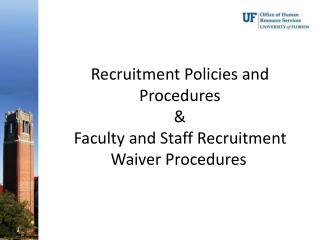 Recruitment Policies and Procedures &