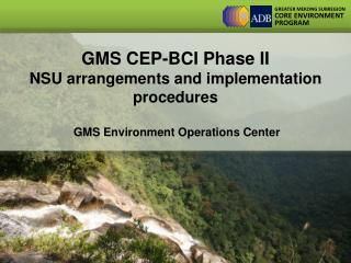 GMS CEP-BCI Phase II  NSU arrangements and implementation procedures