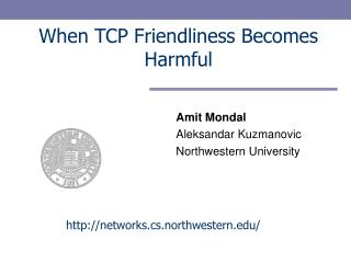 When TCP Friendliness Becomes Harmful