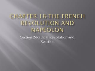 Chapter 18-The French Revolution and  Napeolon