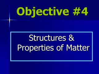 Objective #4
