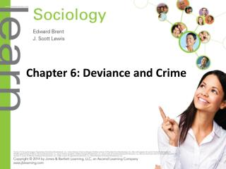 Chapter 6: Deviance and Crime