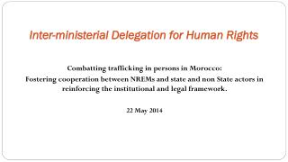Inter- ministerial Delegation  for  Human Rights