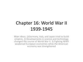 Chapter 16: World War II 1939-1945