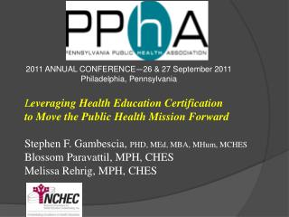 2011 ANNUAL CONFERENCE — 26 & 27 September 2011 Philadelphia, Pennsylvania