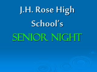 J.H. Rose High School's Senior Night