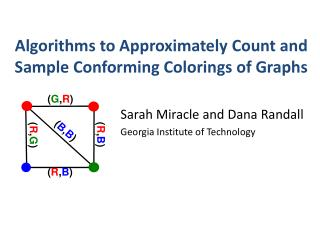 Algorithms to Approximately Count and Sample Conforming Colorings of Graphs