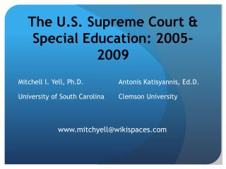 The U.S. Supreme Court & Special Education: 2005-2009
