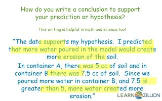 How do you write a conclusion to support your prediction or hypothesis?