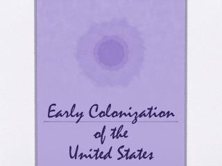 Early Colonization of the  United States