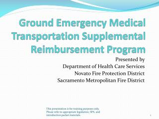 Ground Emergency Medical Transportation Supplemental Reimbursement Program