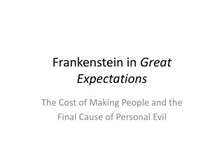 Frankenstein in  Great Expectations