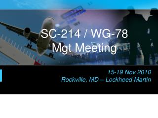 SC-214 / WG-78 Mgt Meeting