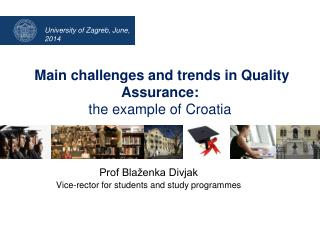 Main  challenges and trends in Quality Assurance: the example of Croatia