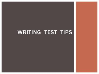 Writing  TEST  tips