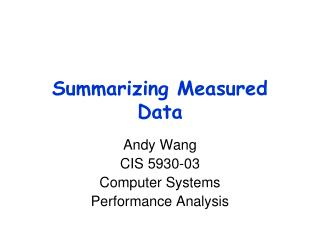 Summarizing Measured Data