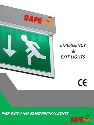 FIRE EXIT AND EMERGECNY LIGHTS