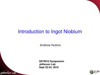 Introduction to  Ingot Niobium