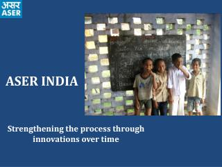 ASER INDIA