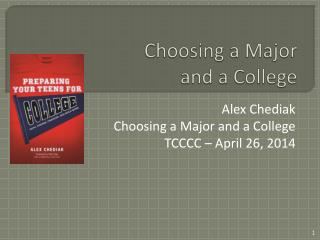 Choosing a Major  and a College