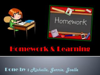 Homework & Learning