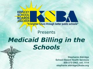 Presents Medicaid Billing in the Schools