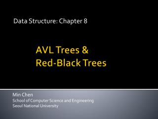 AVL Trees &  Red-Black Trees