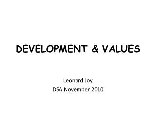 DEVELOPMENT & VALUES