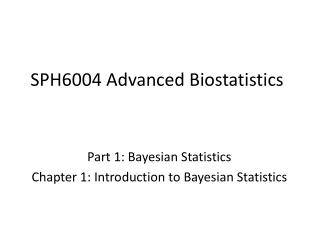 SPH6004  Advanced Biostatistics