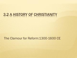 3.2 A History of Christianity