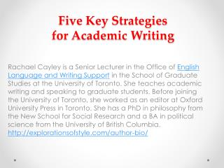 Five Key Strategies  for Academic Writing